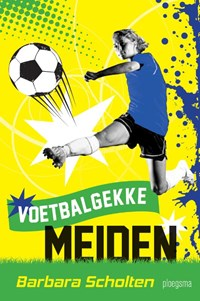 Voetbalgekke meiden | Barbara Scholten |