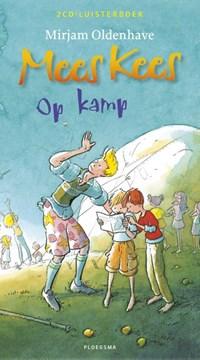 Mees Kees- op kamp (2CD) | Mirjam Oldenhave |