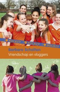 Vriendschap en vloggers | Barbara Scholten |