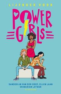 Lijfboek voor powergirls | Sanderijn van der Doef ; Ellen Laan |