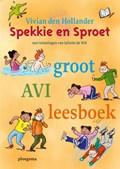 Spekkie en Sproet groot AVI leesboek   Vivian den Hollander  