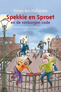 Spekkie en Sproet en de verborgen code | Vivian den Hollander |