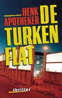De Turkenflat   Henk Apotheker  