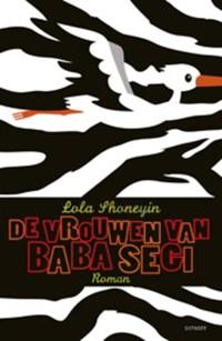 De vrouwen van Baba Segi   Lola Shoneyin  