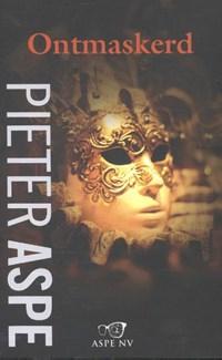 Ontmaskerd | Pieter Aspe |