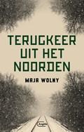 Terugkeer uit het Noorden | Maja Wolny |