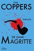 De zaak Magritte   Toni Coppers  