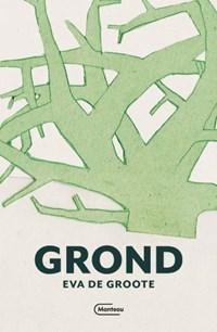 Grond | Eva De Groote |
