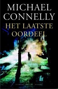 Het laatste oordeel | Michael Connelly ; M Connelly |