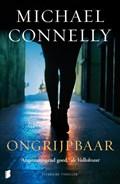 Ongrijpbaar   Michael Connelly  
