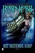 Het bestemde schip | Robin Hobb ; Robin. Hobb |