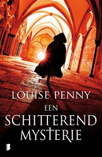 Een schitterend mysterie   Louise Penny  