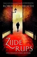 Cormoran Strike 2 : Zijderups | Robert Galbraith |