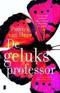 De geluksprofessor | Patrick van Hees |