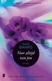 Voor altijd van jou | Maya Banks |