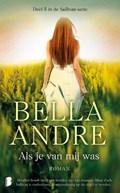 Als je van mij was Deel 5 in de Sullivan-serie   Bella Andre  
