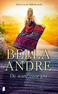 De ware voor jou | Bella Andre ; TextCase |
