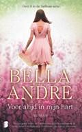 Voor altijd in mijn hart   Bella Andre  
