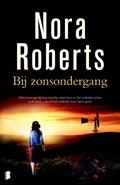 Bij zonsondergang | Nora Roberts |