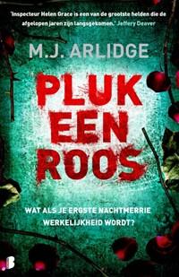 Pluk een roos   M.J. Arlidge  