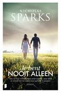 Je bent nooit alleen   Nicholas Sparks  