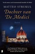 Dochter van De Medici   Matteo Strukul  