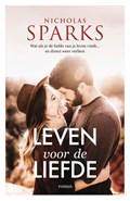 Leven voor de liefde | Nicholas Sparks |