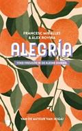 Alegria | Francesc Miralles ; Àlex Rovira |