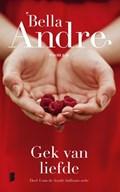 Gek van liefde | Bella Andre |