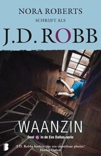 Waanzin | J.D. Robb |