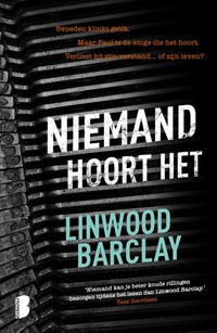 Niemand hoort het   Linwood Barclay  