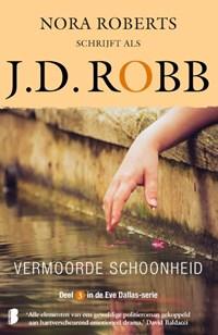 Vermoorde schoonheid | J.D. Robb |