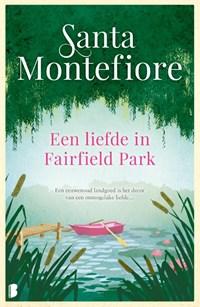 Een liefde in Fairfield Park | Santa Montefiore |