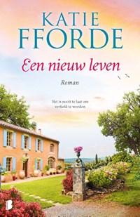 Een nieuw leven | Katie Fforde |