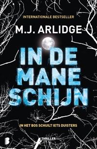 In de maneschijn | M.J. Arlidge |