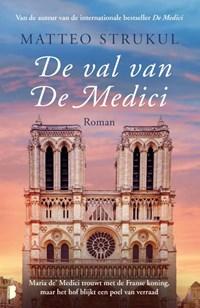De val van de Medici | Matteo Strukul |