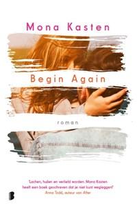Begin Again | Mona Kasten |