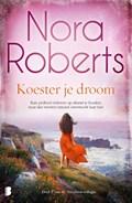 Koester je droom | Nora Roberts |