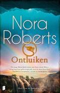 Ontluiken   Nora Roberts  