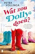 Wat zou Dolly doen?   Petra Vollinga  