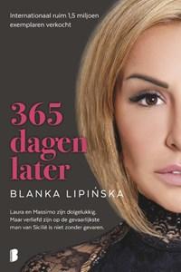 365 dagen later | Blanka Lipinska |