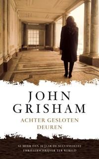 Achter gesloten deuren   John Grisham  