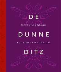 De Dunne Ditz | Reinildis van Ditzhuyzen |
