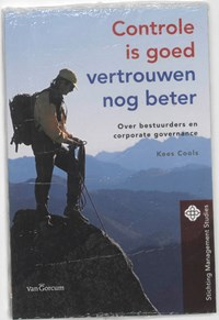 Controle is goed, vertrouwen nog beter | Kees Cools |
