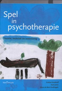 Spel in psychotherapie   Eveline Groothoff ; Hub Jamin ; Eliane de eer-Hoefnagels  