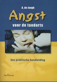 Angst voor de tandarts   Ad de Jongh  