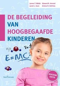 De begeleiding van hoogbegaafde kinderen   James T. Webb ; Janet L. Gore ; Edward R. Amend ; Arlene R. De Vries  
