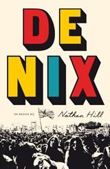 De Nix   Nathan Hill   9789023401162