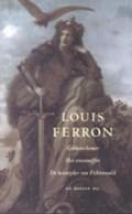 Gekkenschemer ; Het stierenoffer ; De keisnijder van Fichtenwald | Louis Ferron |