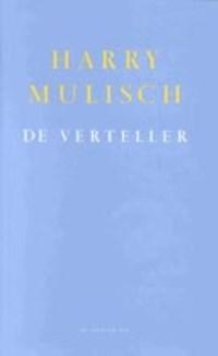 De verteller, of Een idioticon voor zegelbewaarders | Harry Mulisch |